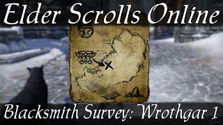 Blacksmith Survey Wrothgar 1 [Elder Scrolls Online ESO]