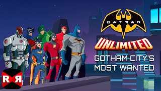 Batman Unlimited: Gotham City's Most Wanted - iOS / Android - Gameplay Video