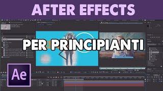 After Effects DA ZERO per principianti  (Tutorial ITA)