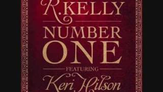 R. Kelly featuring. Keri Hilson - Number One(HQ)