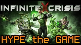 HYPE the GAME #1 : Infinite Crisis