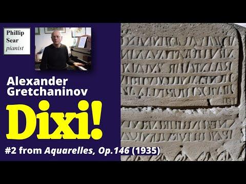 Alexander Gretchaninov : Dixi! , Op. 146 No. 2