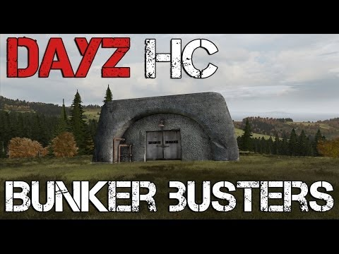 DayZ Hard Corps - Bunker Busters