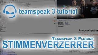 TeamSpeak 3 Anleitung Plugin Stimmenverzerrer   Deutsch PC   TeamSpeak-Tutorial #11