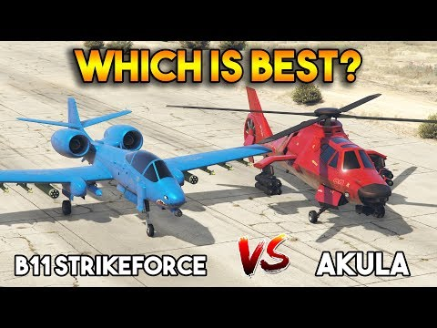 GTA 5 ONLINE : B11 STRIKEFORCE VS AKULA (WHICH IS BEST?)