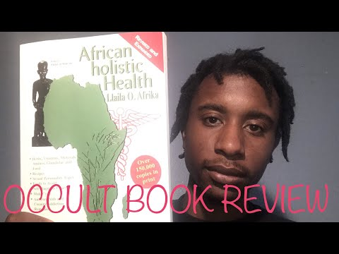 Occult Book Review: African Holistic Health Book Review