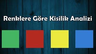 Renk Seçimine Göre Kişilik Analizi