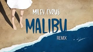 Miley Cyrus - Malibu (Saxena's Deep House Remix) [Lyrics]