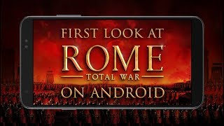 Feral Plays ROME: Total War on Android