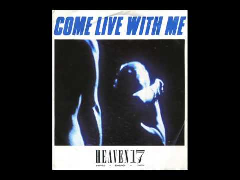 heaven 17 - come live with me (7'' version)