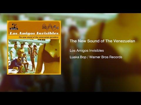 Los Amigos Invisibles - The New Sound of The Venezuelan Gozadera (1998) || Full Album ||