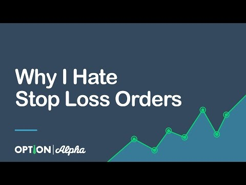 Why I Hate Stop Loss Orders (And You Should Too)