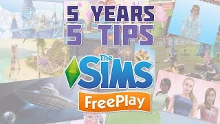 Sims FreePlay - Top 5 Tips on the Game's 5th Birthday!