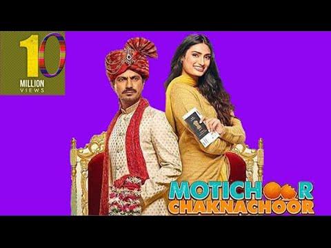 Download Movie, Motichoor chaknachoor full movie, Hindi new movie, Nawazuddin Siddiqui movie, hindi film,