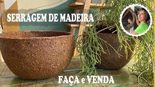 Como Fazer Vasos Para Plantas Com Serragem de Madeira