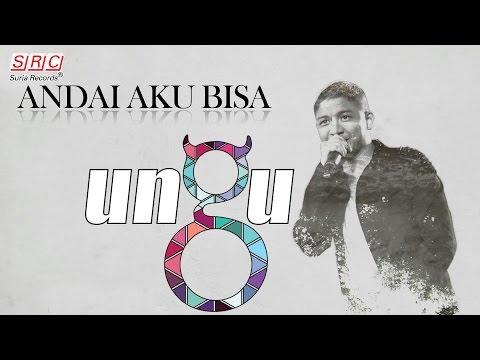 Ungu Andai Aku bisa l Official Video clip Lyric.