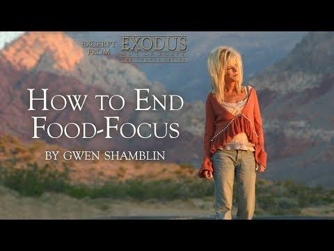 How to End Food-Focus   Gwen Shamblin Lara