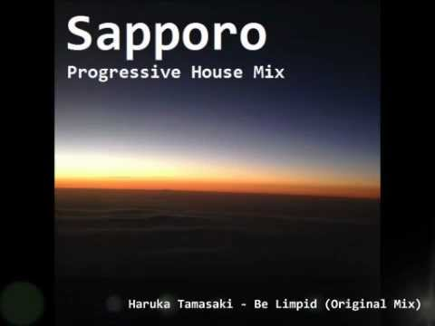 Sapporo Progressive House Mix [FREE DL]