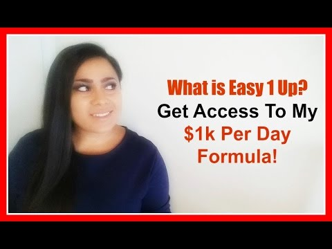 What Is Easy 1 Up? [Get My $1kDay Formula] Easy 1 Up Review!
