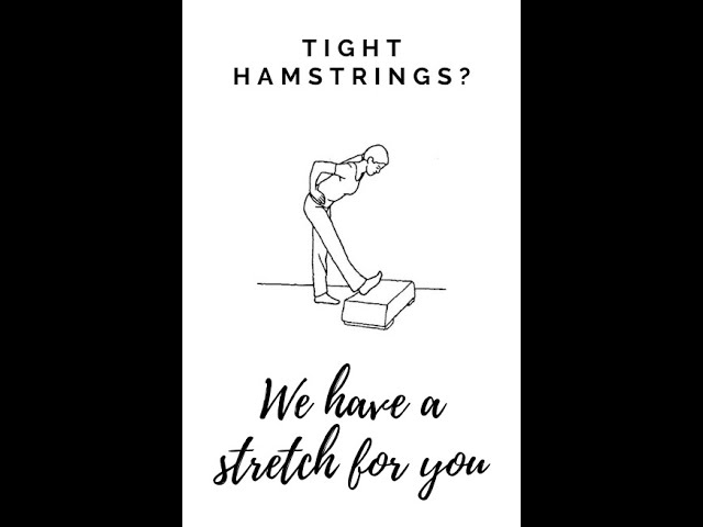 Hamstring Stretching, Elevated