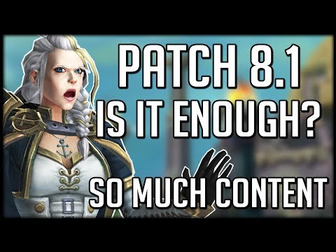Will Patch 8.1 Be Enough To SAVE Battle for Azeroth? | WoW BfA