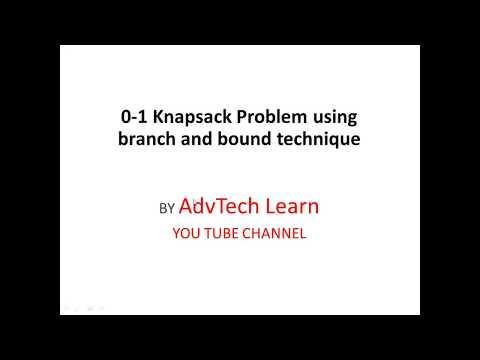 0-1 Knapsack problem using branch and bound technique