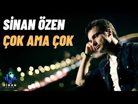 Sinan Özen - Çok Ama Çok (Official Video)