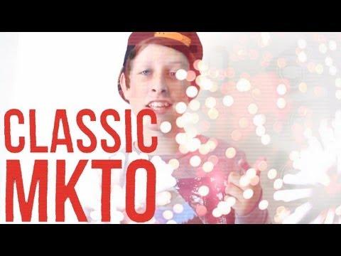 Classic  MKTO Music