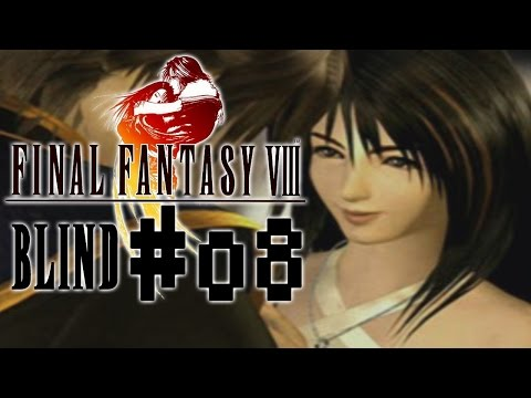 Final Fantasy 8 Blind! - Part 8 :: May I Have This Dance?