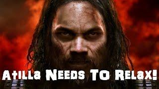Total War: Attila Challenge Video - Attila Needs To Relax!