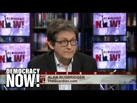 Spilling the NSA's Secrets: Guardian Editor Alan Rusbridger on the Inside Story of Snowden Leaks 2/3