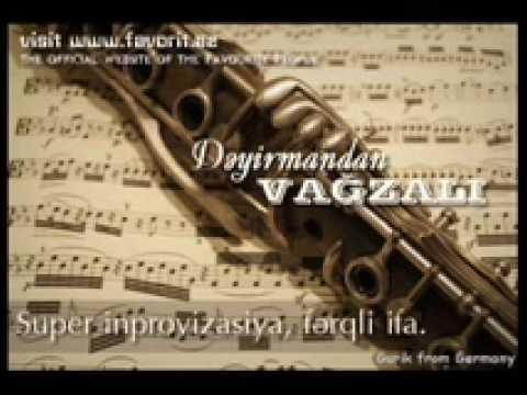 Deyirmandan vagzala / ot melnici do vokzala (Azerbaijan) klarnet