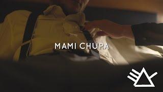 Le Boy & Boaz van de Beatz - Mami Chupa