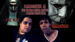 P.M.R.Bonez88 & The Horror Arena Master Trailer Reactions: Halloween and The Nun (2018)