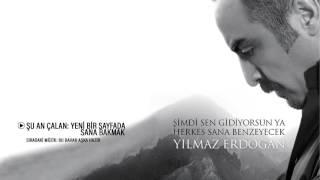 Yılmaz Erdoğan - Yeni Bir Sayfada Sana Bakmak