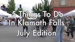 5 Things To Do in Klamath Falls: July Edition | Basin Life