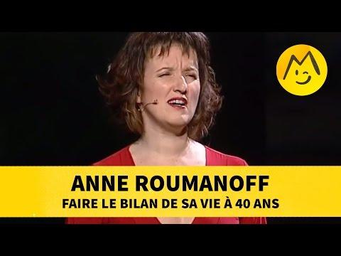 Anne Roumanoff : Faire Le Bilan De Sa Vie à 40 Ans