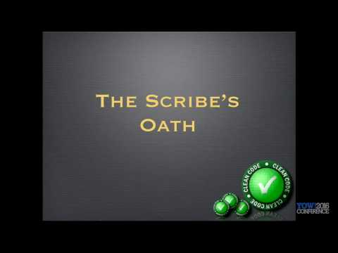 YOW! 2016 Robert C. Martin - The Scribe's Oath