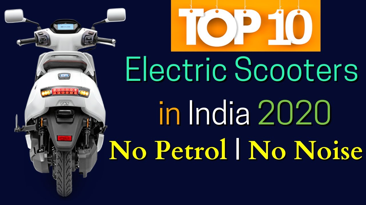 2020 Best Electric Scooters in India - Top 10 List