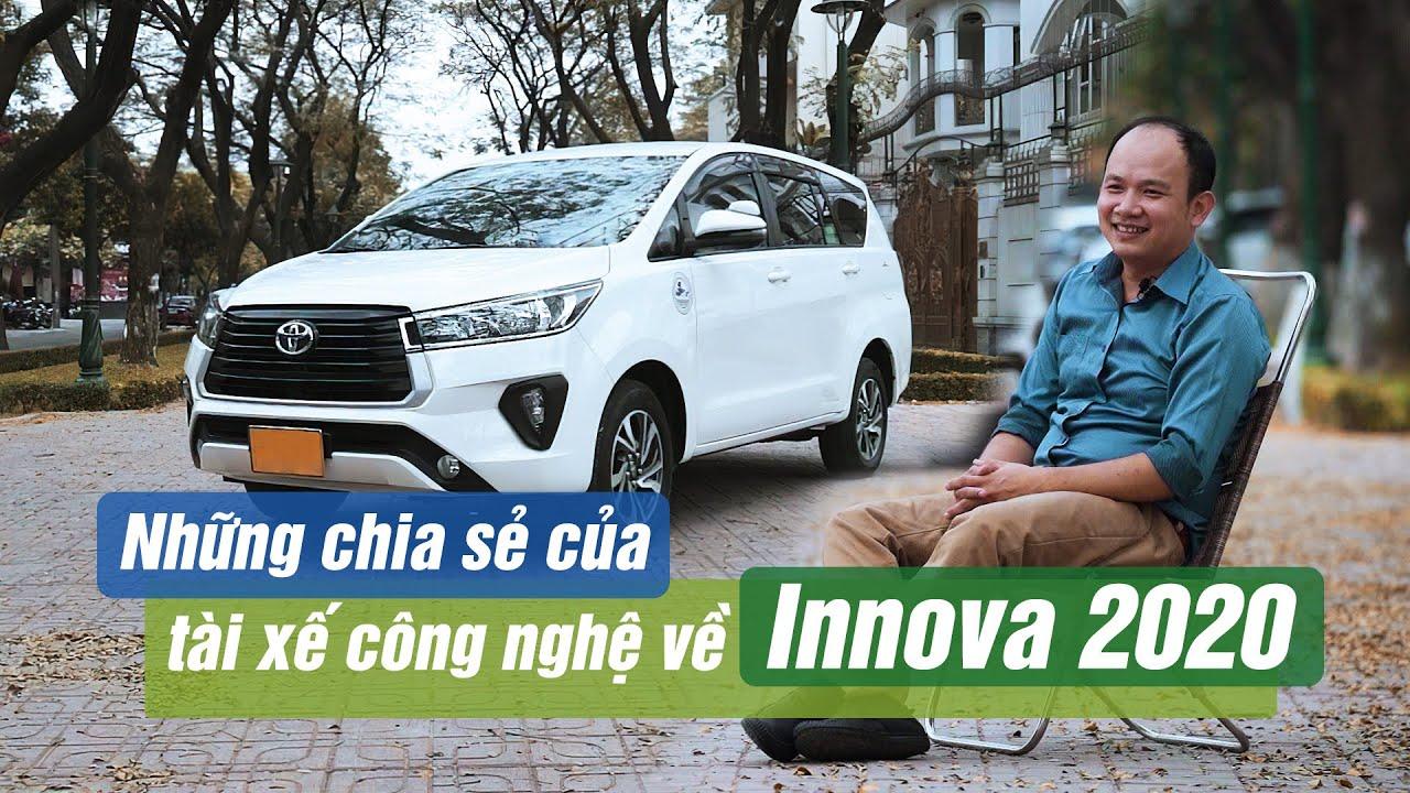 Những chia sẻ của tài xế công nghệ về Toyota Innova 2020 | Xế Cưng Review