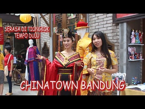 chinatown-bandung-wisata-baru-hits-di-bandung-serasa-di-tiongkok-tempo-dulu-hd720