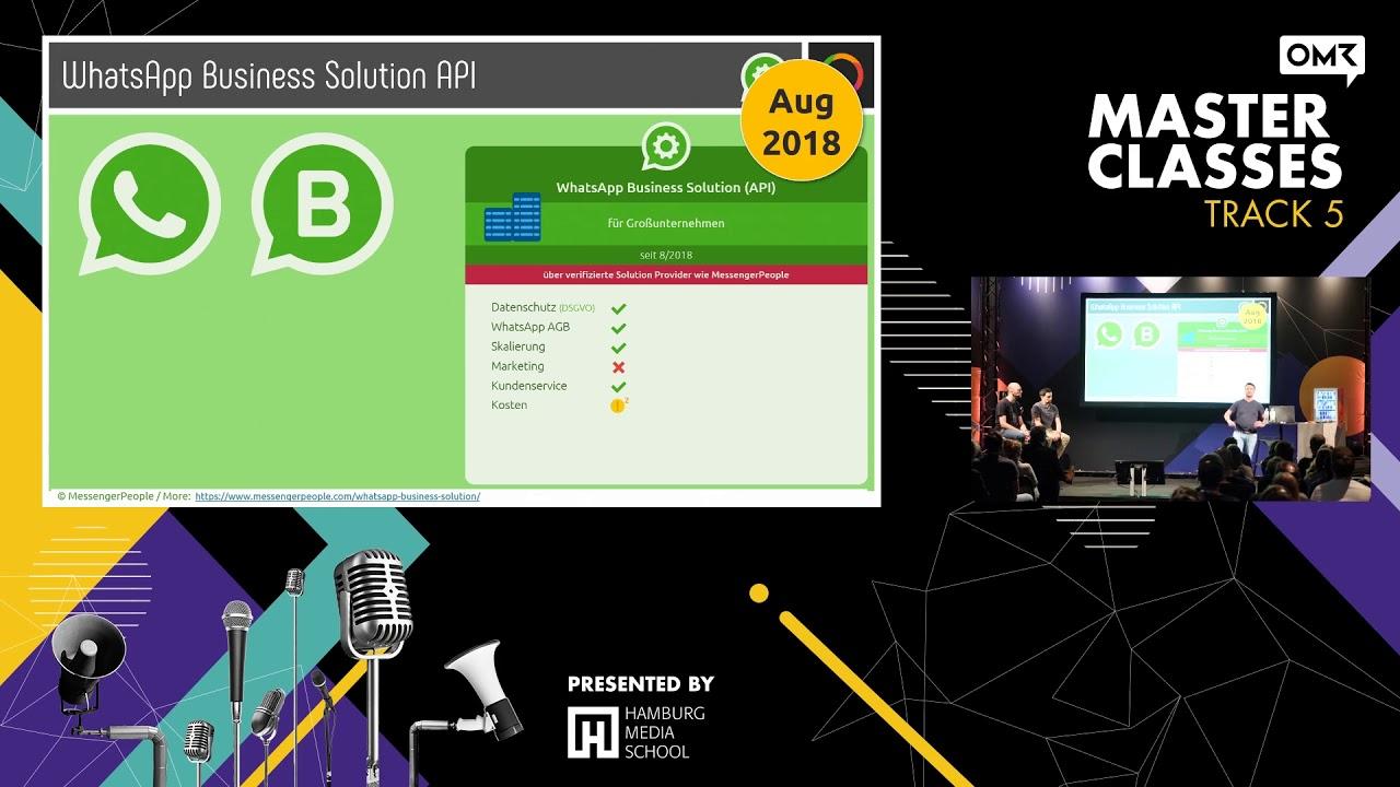 WhatsApp Business Solution API - die Schnittstelle für große Unternehmen    OMR Masterclass 2019