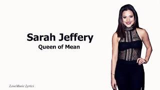 Sarah Jeffery - Queen of Mean (Lyrics)