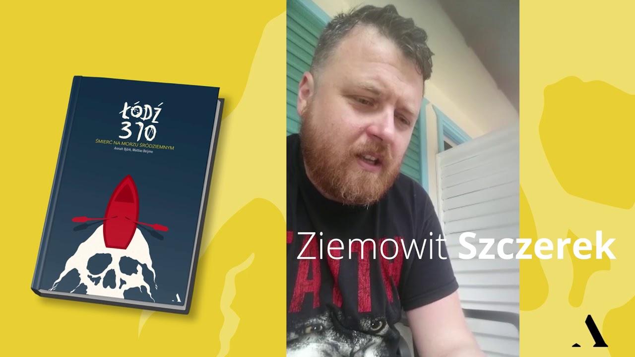 """Fragment reportażu """"Łódź 370"""". Czyta Ziemowit Szczerek"""