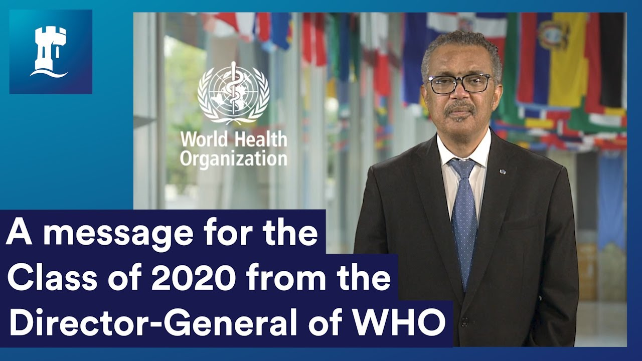 A message to all UoN 2020 graduates from the Director-General of WHO