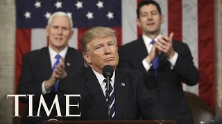 President Trump's First State Of The Union Address: Pledged To Take Action On Immigration | TIME