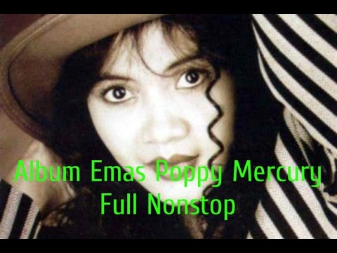 Album Emas Poppy Mercury Full Nonstop | Tembang Kenangan 80an 90an