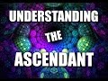 Spirituality | Astrology | What the Ascendant Actually Means