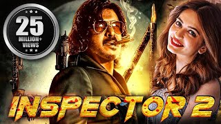 iNSPECTOR 2 (2020) New Released Full Hindi Dubbed Movie | Upendra, Kriti Kharbanda