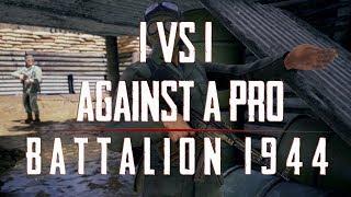 Battalion 1944   1v1 against a Pro